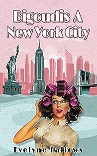 Bigoudis à New York City par Evelyne Fallows
