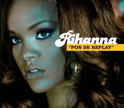 Pon De Replay (Remix) [feat. E...