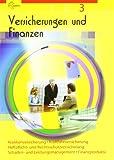 Versicherungen und Finanzen Band 3: Krankenversicherung