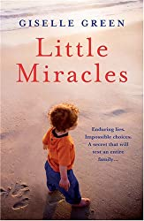 Little Miracles: Written by Giselle Green, 2009 Edition, Publisher: Avon [Paperback]
