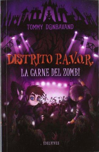 La carne del zombi (Distrito P.A.V.O.R) por Tommy Donbavand