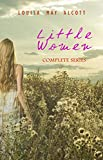 Little Women: Complete Series - 4 Novels in One Edition: Little Women, Good Wives, Little Men and Jo's Boys (English Edition)
