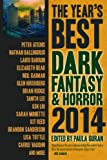 The Year's Best Dark Fantasy & Horror 2014 Edition