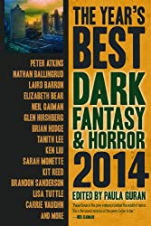 The Year's Best Dark Fantasy & Horror 2014 Edition