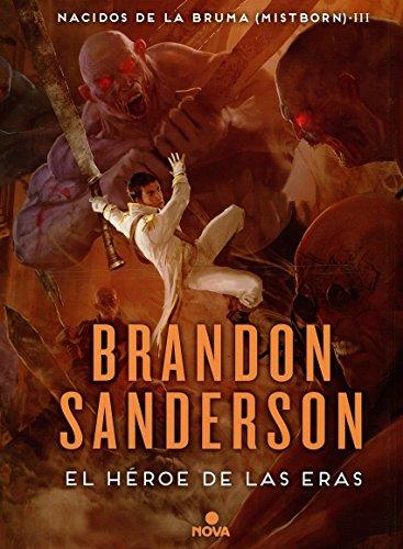 El Heroe de las Eras (Nacidos De La Bruma / Mistborn) par Brandon Sanderson