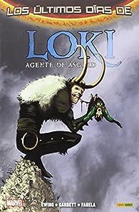 Loki. Agente De Asgard 3. Los Últimos Días De Loki par  Varios autores
