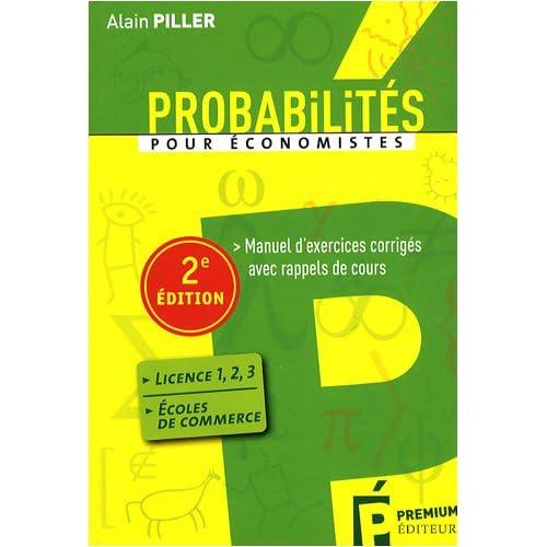 Probabilités pour économistes : Manuel d'exercices corrigés avec rappels de cours