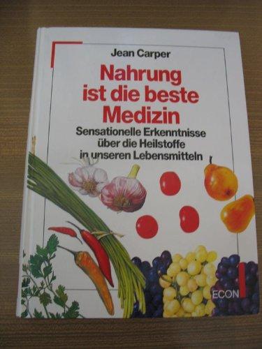 Nahrung ist die beste Medizin by Carper, Jean