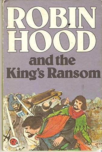 Robin Hood and the King's ransom