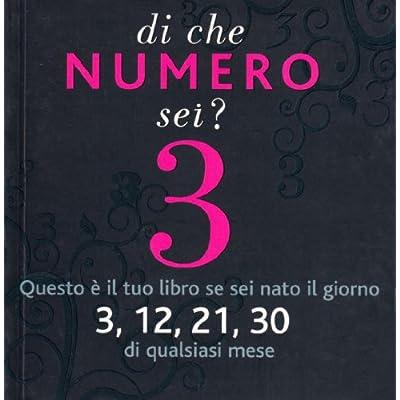 Di Che Numero Sei? Tre. Ediz. Illustrata