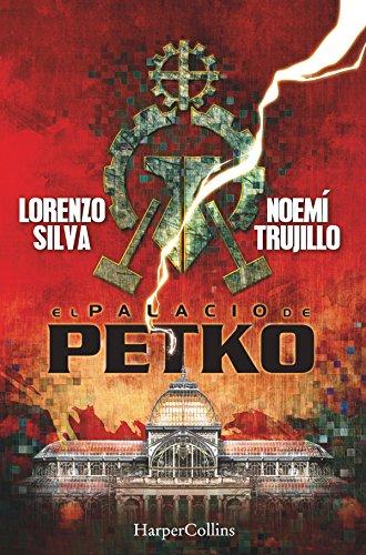 El palacio de Petko (Juvenil) por Lorenzo Silva Noemí Trujillo