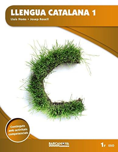 Llengua catalana 1r ESO (Materials Educatius - Eso - Llengua Catalana) - 9788448936099 (Arrels) por Lluís Homs