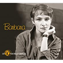 Les 50 Plus Belles Chansons De Barbara