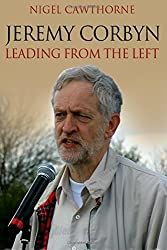 Jeremy Corbyn: Leading from the Left
