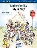 Meine Familie: Kinderbuch Deutsch-Englisch