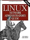 Linux Network Administrators Guide 2e