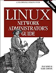 Linux Network Administrator's Guide, 2nd Edition  (en anglais)