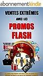 Ventes Extr�mes Avec Les Promos Flash...