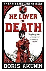 He Lover of Death: An Erast Fandorin Mystery