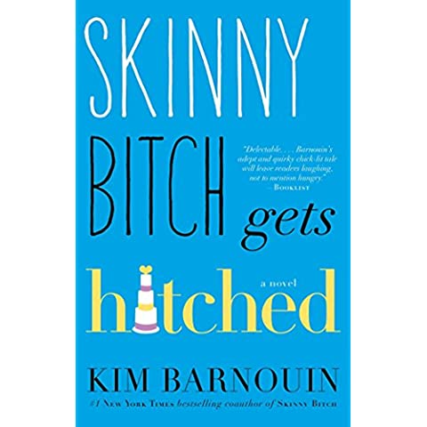 Skinny Bitch Gets Hitched (English Edition)