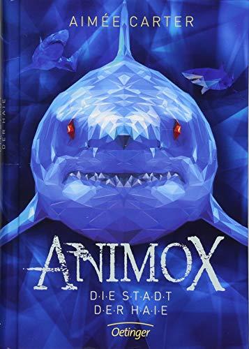 Animox 3: Die Stadt der Haie par Aimée Carter