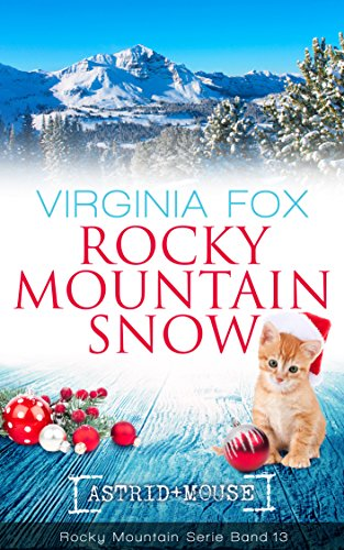Rocky Mountain Snow (Rocky Mountain Serie 13) von [Fox, Virginia]