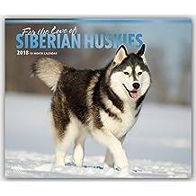 Siberian Huskies – For the love of - Sibirische Huskies 2018 - 18-Monatskalender mit freier DogDays-App: Original BrownTrout-Kalender - Deluxe [Mehrsprachig] [Kalender] (Deluxe-Kalender)