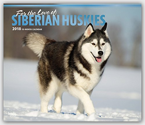 Descargar Libro Siberian Huskies - For the love of - Sibirische Huskies 2018 - 18-Monatskalender mit freier DogDays-App: Original BrownTrout-Kalender - Deluxe de Browntrout Publishers