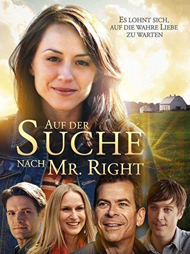 Auf der Suche nach Mr. Right: Es lohnt sich, auf die wahre Liebe zu warten [dt./OV] (Gottes Finger Film)