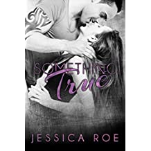 Something True (Fortunate Book 4)