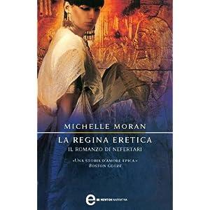 La regina eretica. Il romanzo di Nefertari (eNewto