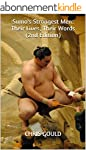 Sumo's Strongest Men: Their Lives, Th...