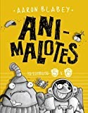 Animalotes: Follón intergaláctico / Aliens contra Animalotes (Literatura Infantil (6-11 Años) - Narrativa Infantil)