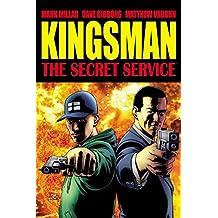 The Secret Service: Kingsman by Mark Millar (September 16,2014)