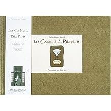 Les cocktails du Ritz Paris