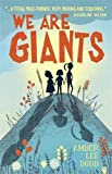 Front cover for the book We Are Giants by Amber Lee Dodd