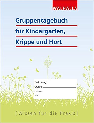 Gruppentagebuch für Kindergarten, Krippe und Hort -
