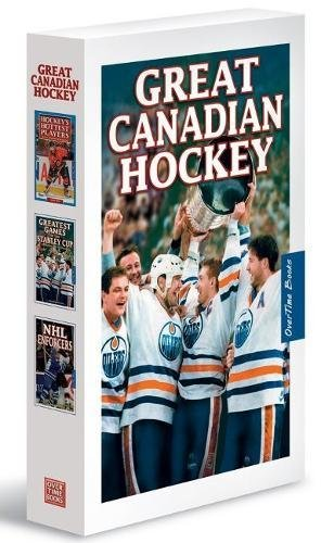 Great Canadian Hockey Box Set: includes Hockey's Hottest Players, Greatest games of the Stanley Cup, NHL Enforcers por J. Alexander Poulton