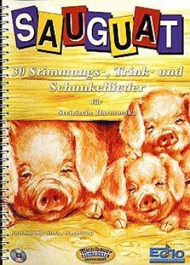 Sauguat - 30 Stimmungslieder Trinklieder. Handharmonika