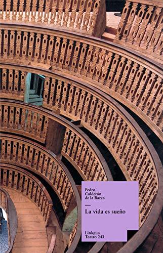 La vida es sueño (Teatro nº 70) (Spanish Edition)