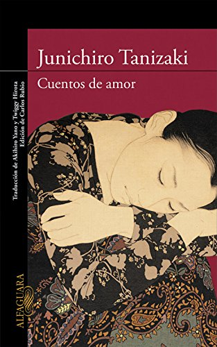 Cuentos de amor (LITERATURAS) por Junichirô Tanizaki