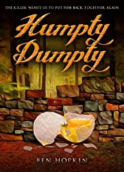 Humpty Dumpty: The killer wants us to put him back together again (Book 1 of the Nursery Rhyme Murders Series) (English Edition)