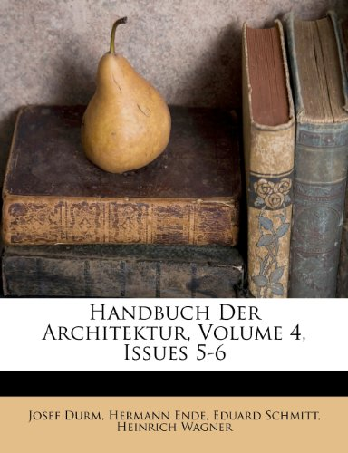 Handbuch Der Architektur, Volume 4, Issues 5-6