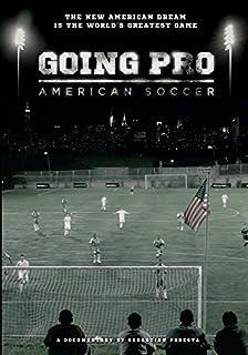 Going Pro: American Soccer by Sebastian Podesta