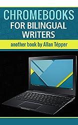 Chromebooks for bilingual writers (English Edition)