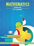 R.D. Sharma Mathematics Class VIII (Revised edition edition (2010)) Paperback – 2016