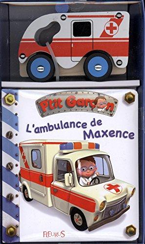 L'ambulance de Maxence : Avec un ambulance en bois