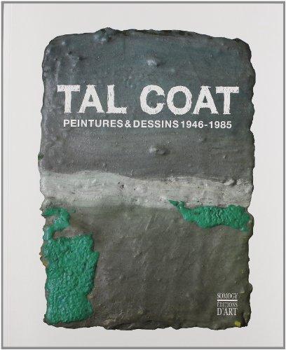 Tal Coat : Peintures & dessins 1946-...