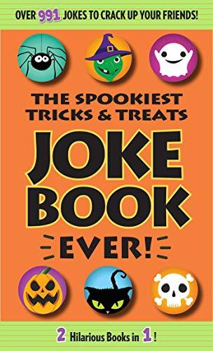 The Spookiest Tricks & Treats Joke Book Ever! (English Edition)