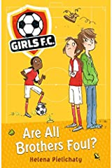 Girls FC 3: Are All Brothers Foul? Paperback